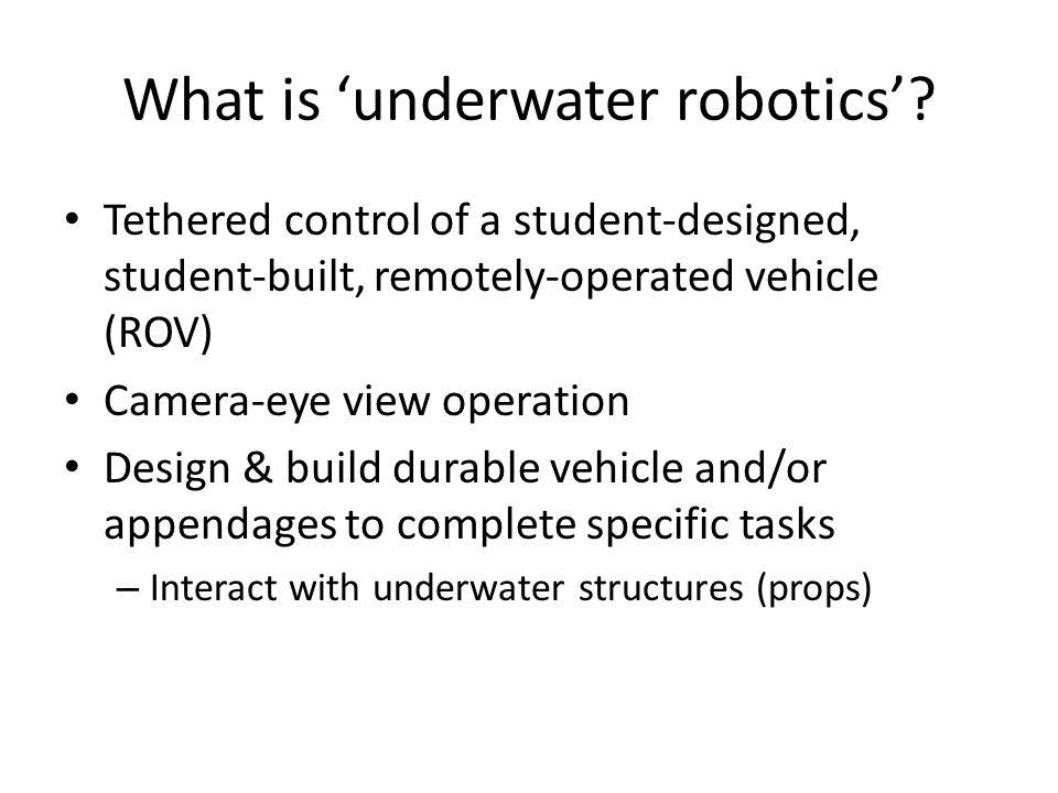 What is 'underwater robotics'.