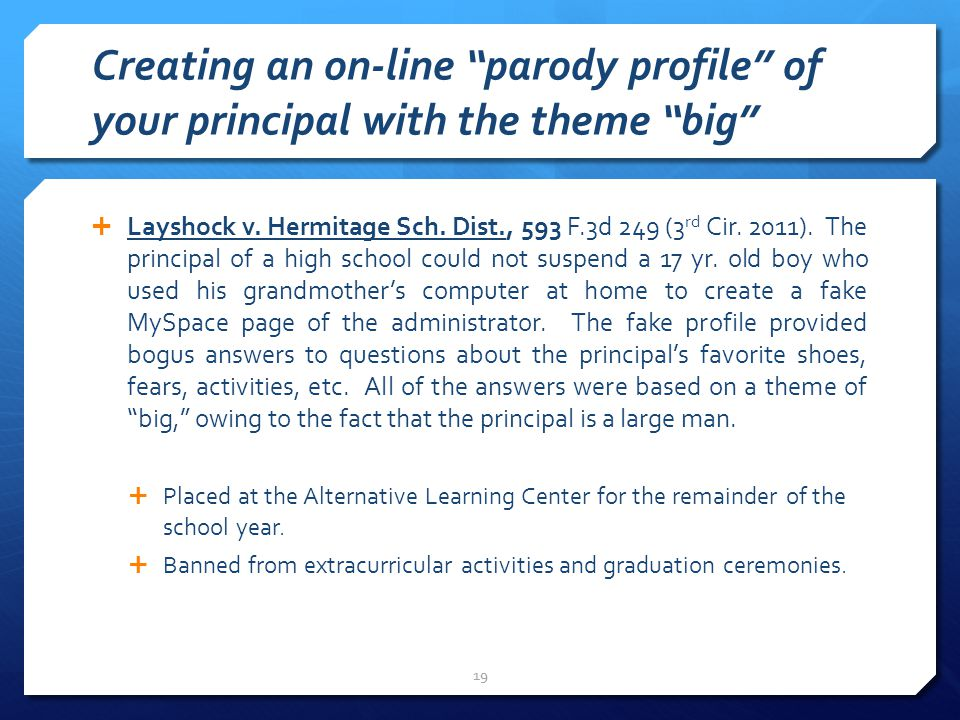 Creating an on-line parody profile of your principal with the theme big  Layshock v.