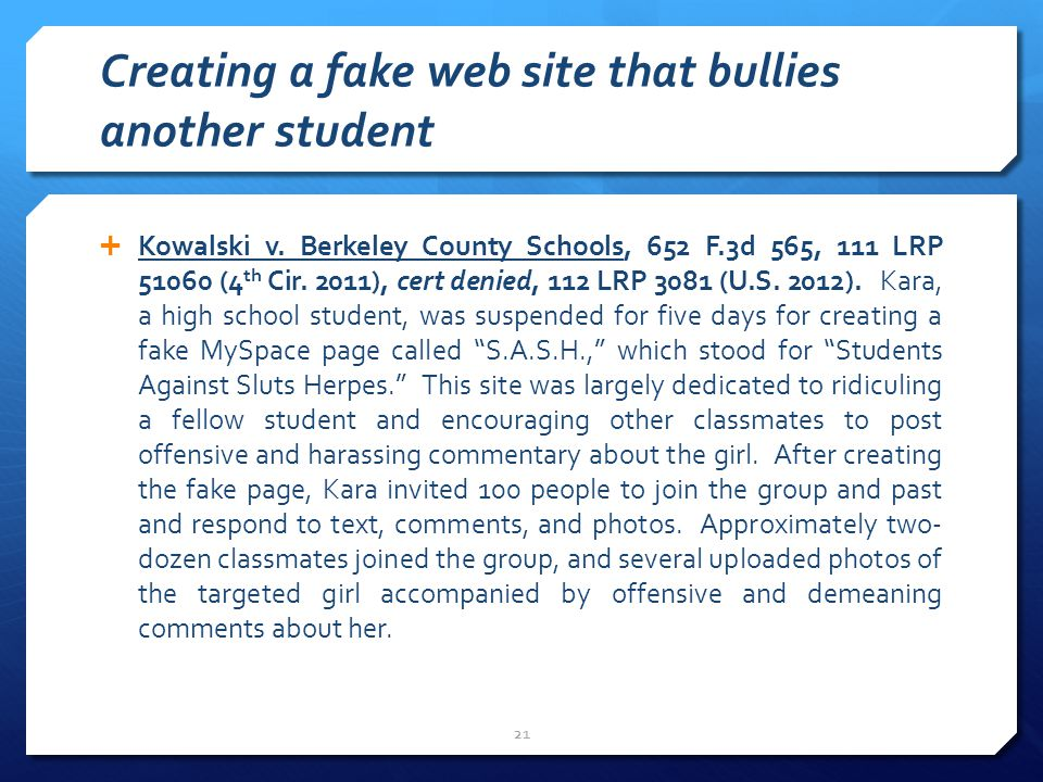 Creating a fake web site that bullies another student  Kowalski v.