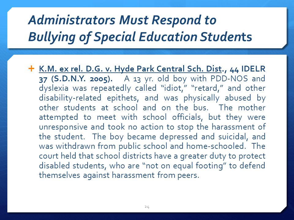 Administrators Must Respond to Bullying of Special Education Students  K.M.