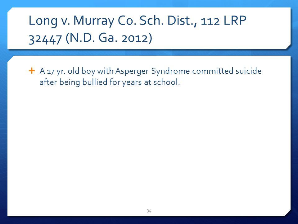 Long v. Murray Co. Sch. Dist., 112 LRP 32447 (N.D.