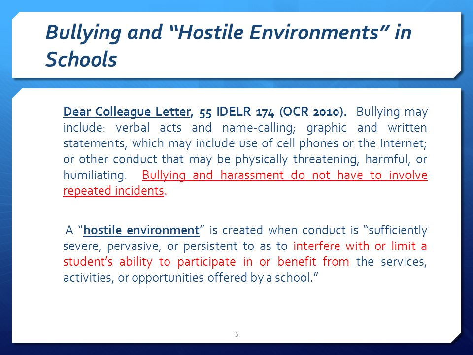 Bullying and Hostile Environments in Schools Dear Colleague Letter, 55 IDELR 174 (OCR 2010).