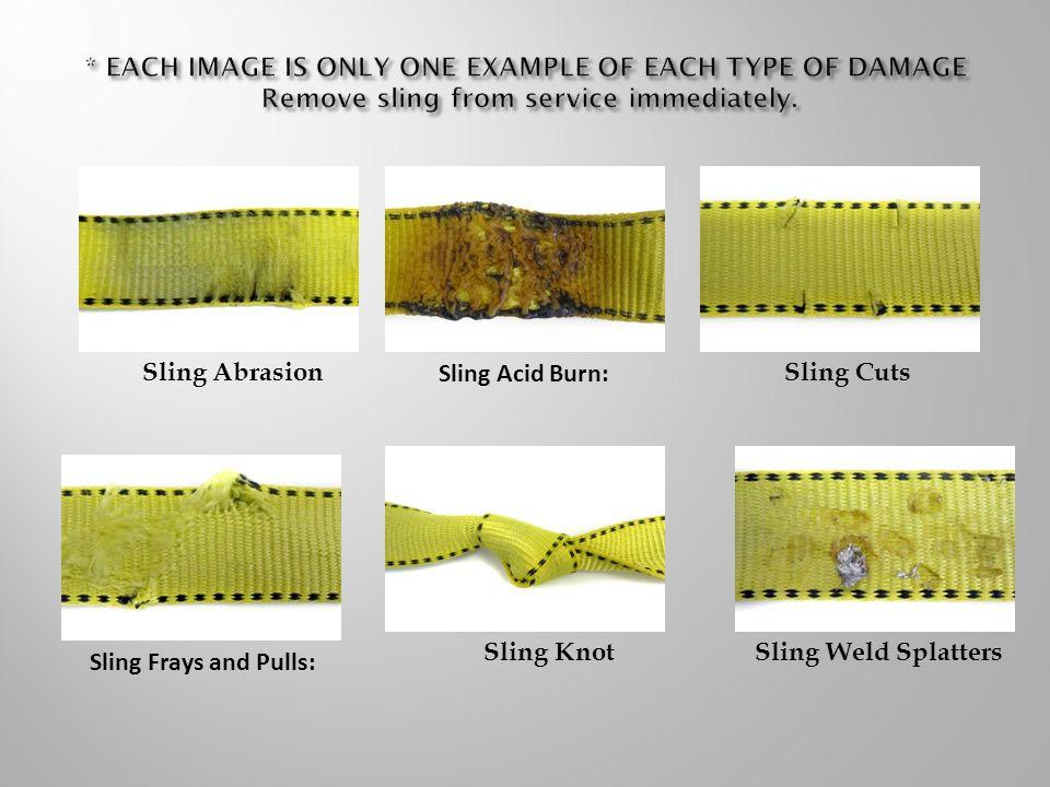  Broken Wires : For single-part slings.