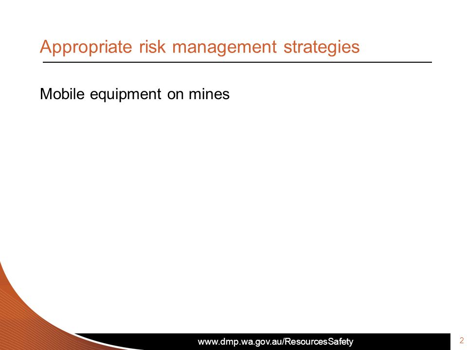 Mobile equipment on mines Appropriate risk management strategies 2