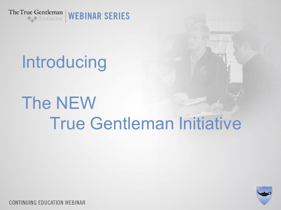 Introducing The NEW True Gentleman Initiative