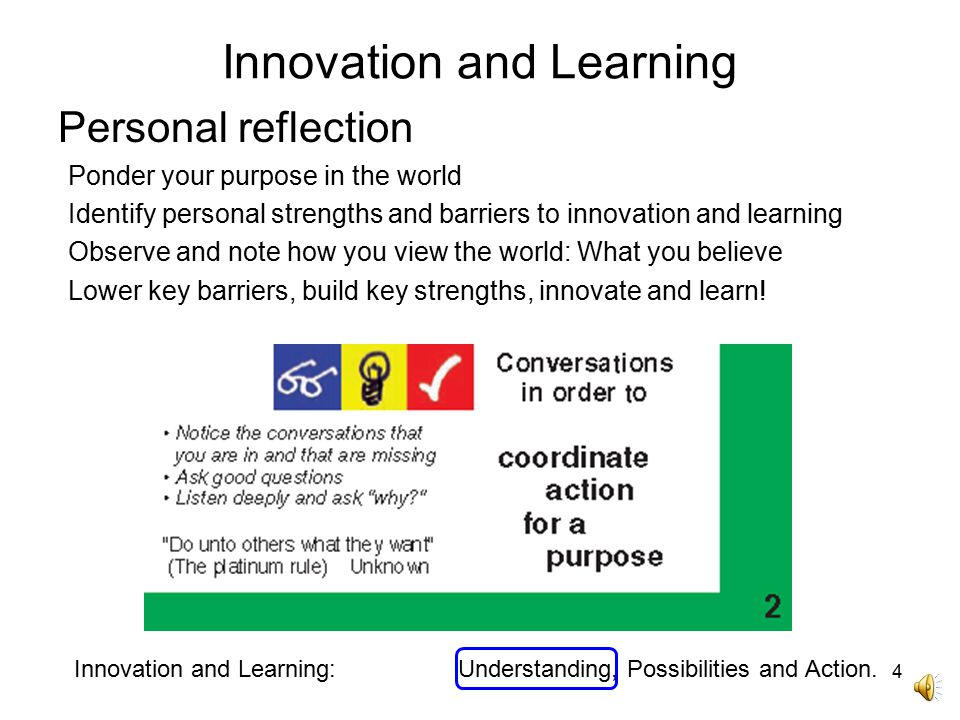 Innovation and Learning Innovation and Learning: Understanding, Possibilities and Action.