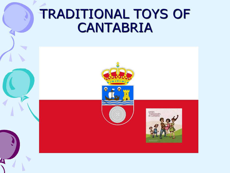 TRADITIONAL TOYS OF CANTABRIA