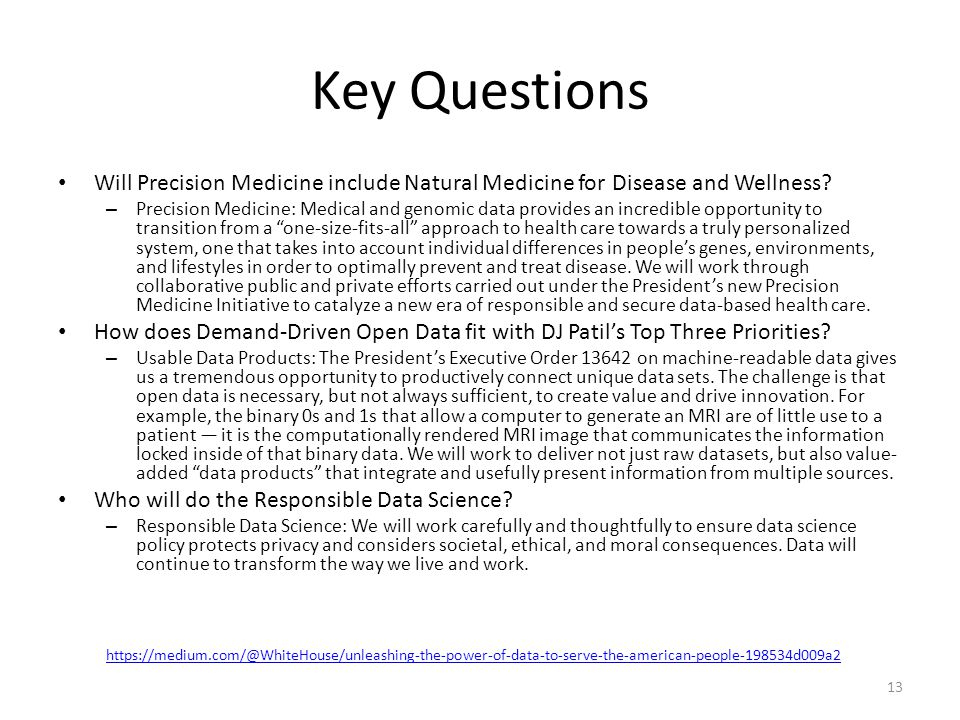 Key Questions Will Precision Medicine include Natural Medicine for Disease and Wellness? – Precision Medicine: Medical and genomic data provides an in