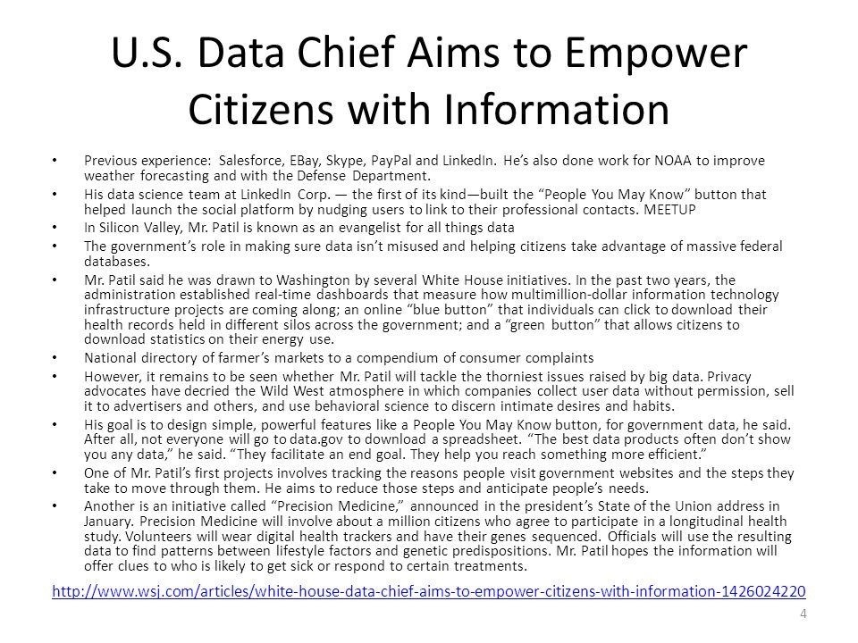 U.S. Data Chief Aims to Empower Citizens with Information Previous experience: Salesforce, EBay, Skype, PayPal and LinkedIn. He's also done work for N