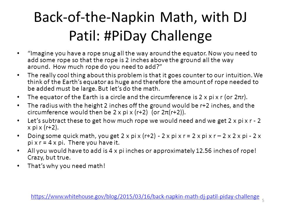 """Back-of-the-Napkin Math, with DJ Patil: #PiDay Challenge """"Imagine you have a rope snug all the way around the equator. Now you need to add some rope s"""