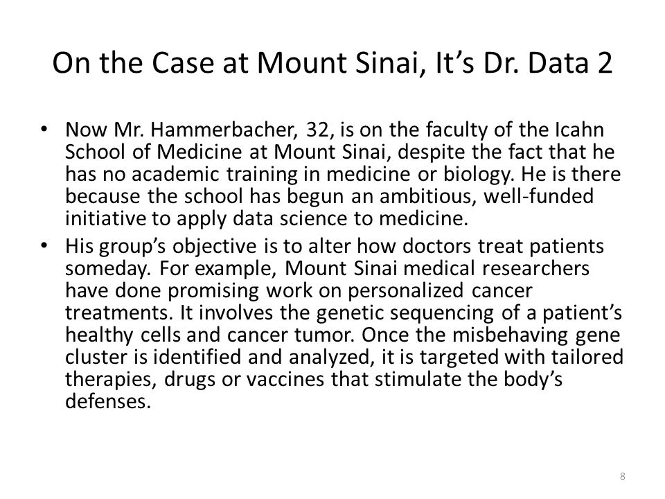 On the Case at Mount Sinai, It's Dr.Data 2 Now Mr.