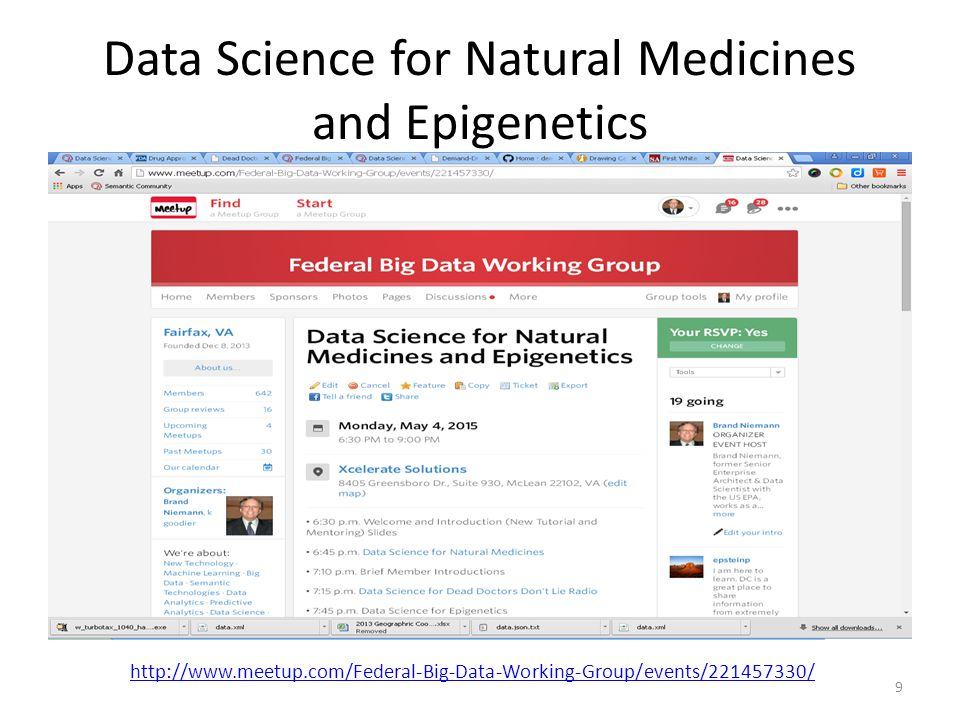 Data Science for Natural Medicines and Epigenetics 9 http://www.meetup.com/Federal-Big-Data-Working-Group/events/221457330/