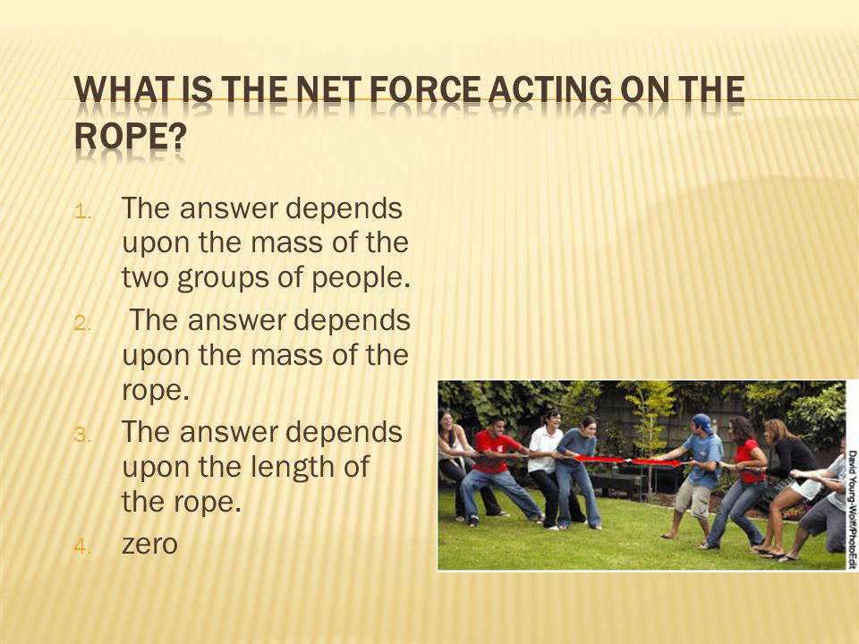 1. The answer depends upon the mass of the two groups of people.
