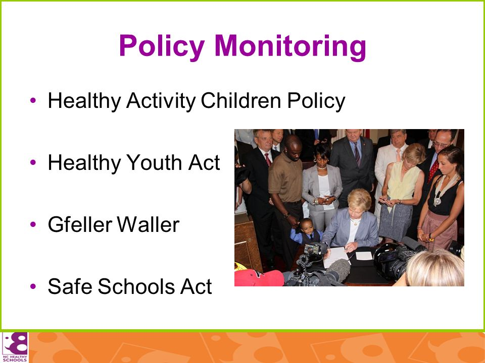 Policy Monitoring Healthy Activity Children Policy Healthy Youth Act Gfeller Waller Safe Schools Act