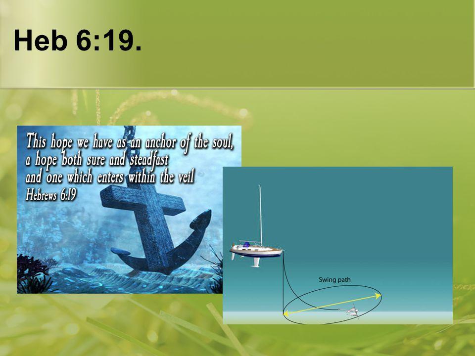 Heb 6:19.