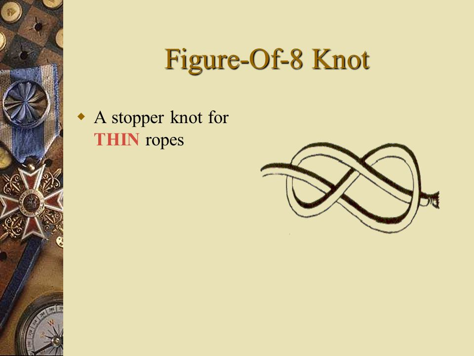 Figure-Of-8 Knot AA stopper knot for THIN ropes