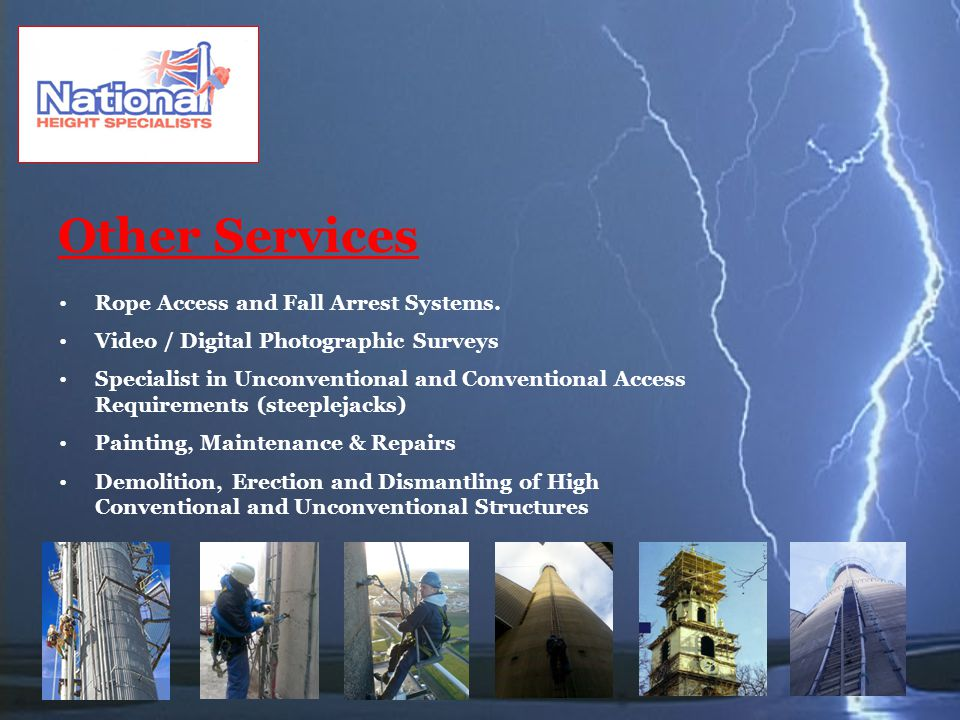 Other Services Rope Access and Fall Arrest Systems.
