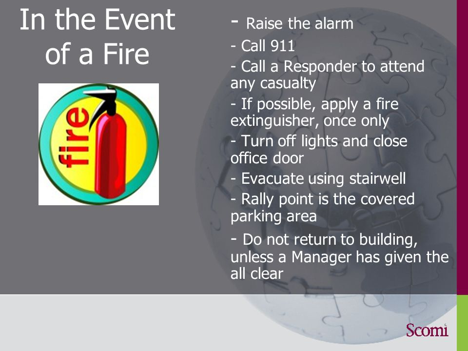 Site Emergency Response Do you know what to do on this site if there is a fire.
