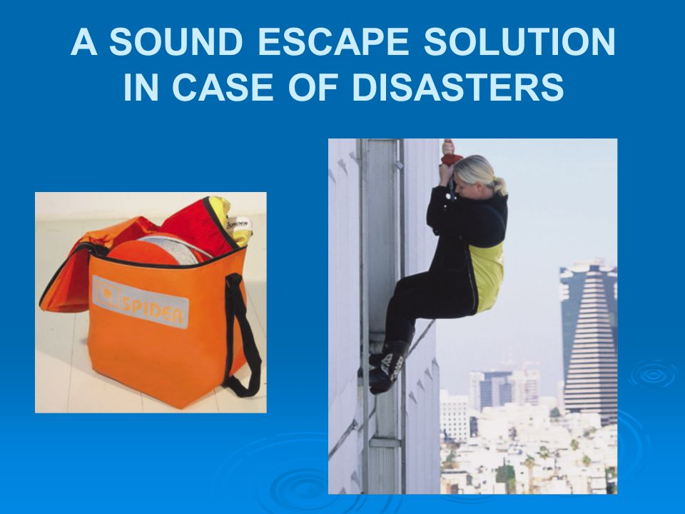A SOUND ESCAPE SOLUTION IN CASE OF DISASTERS