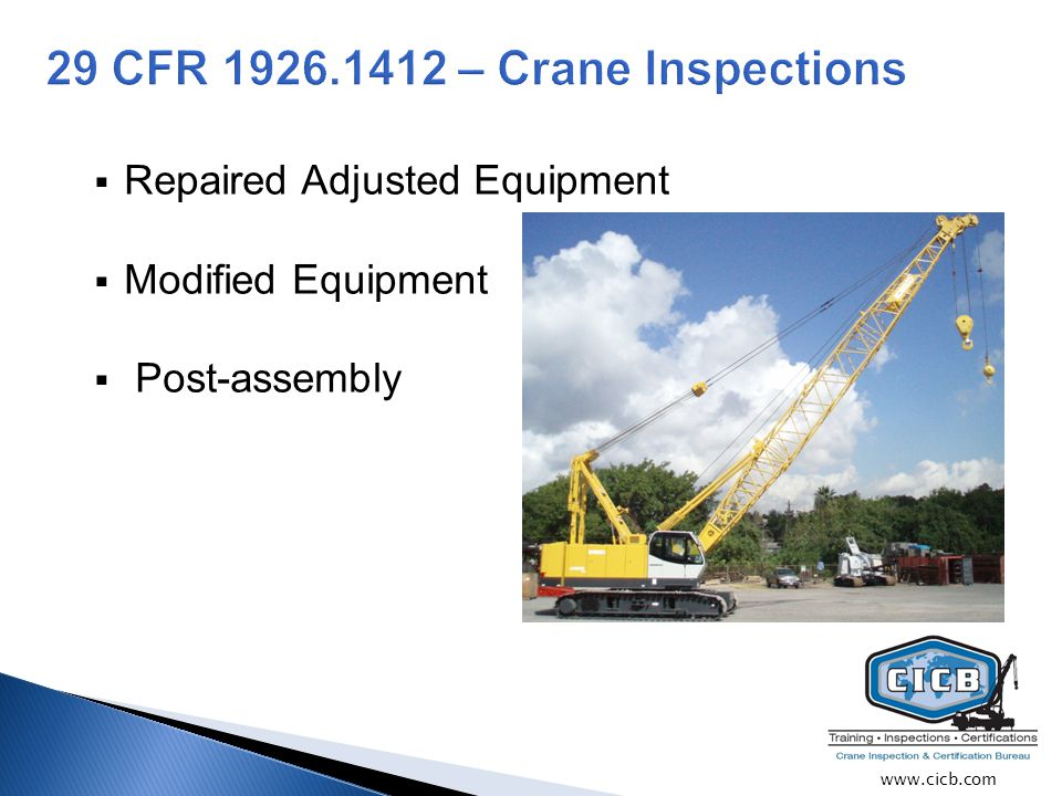  Repaired Adjusted Equipment  Modified Equipment  Post-assembly www.cicb.com