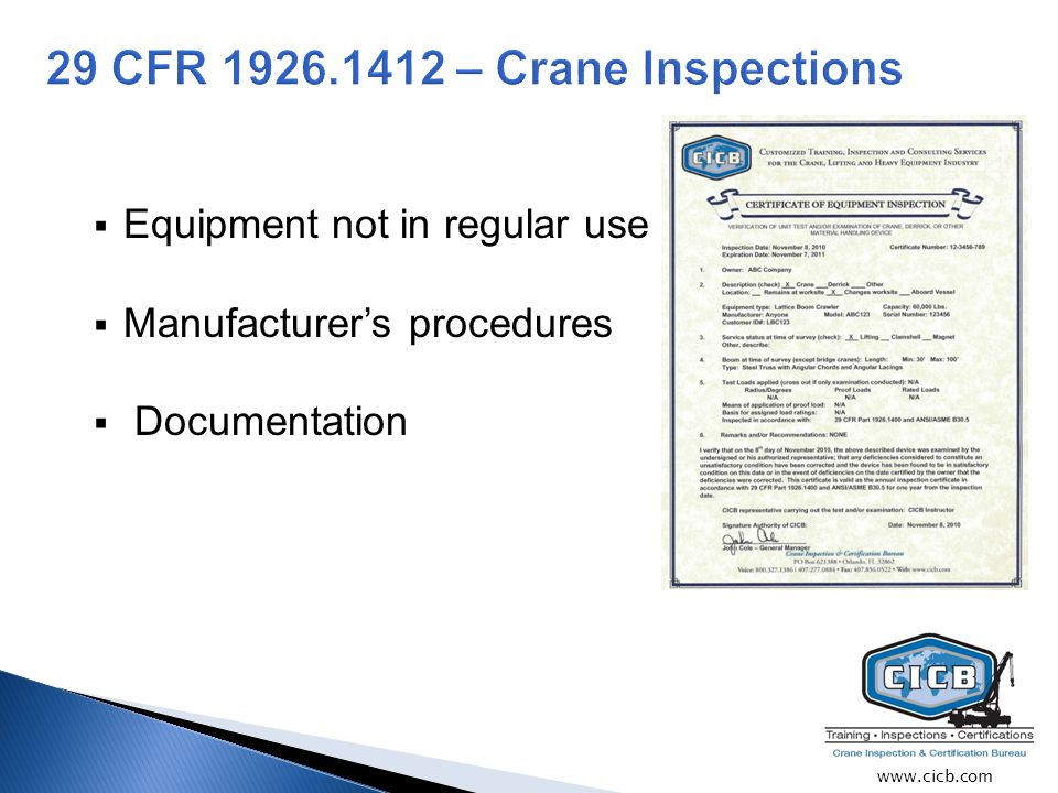  Equipment not in regular use  Manufacturer's procedures  Documentation www.cicb.com