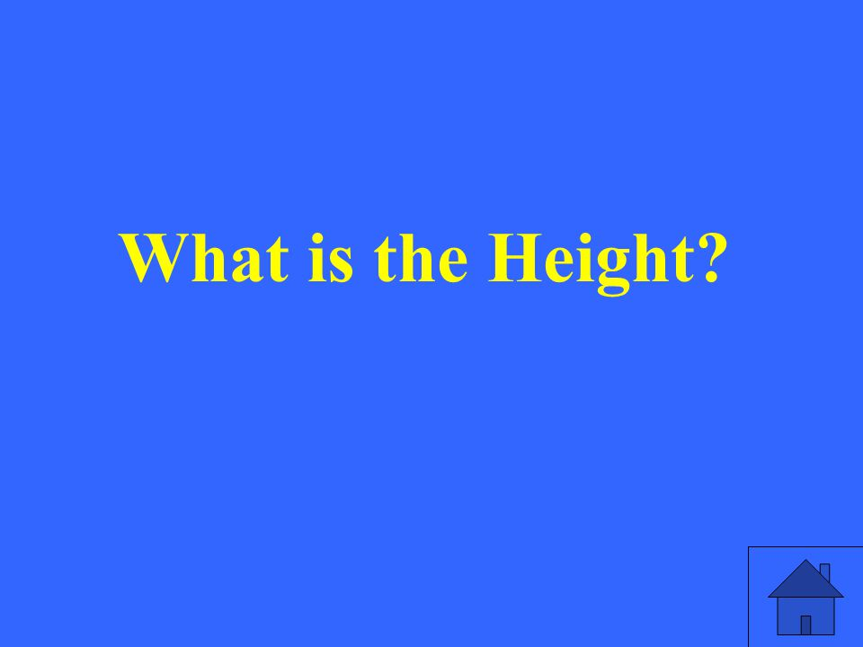 What is the Height?