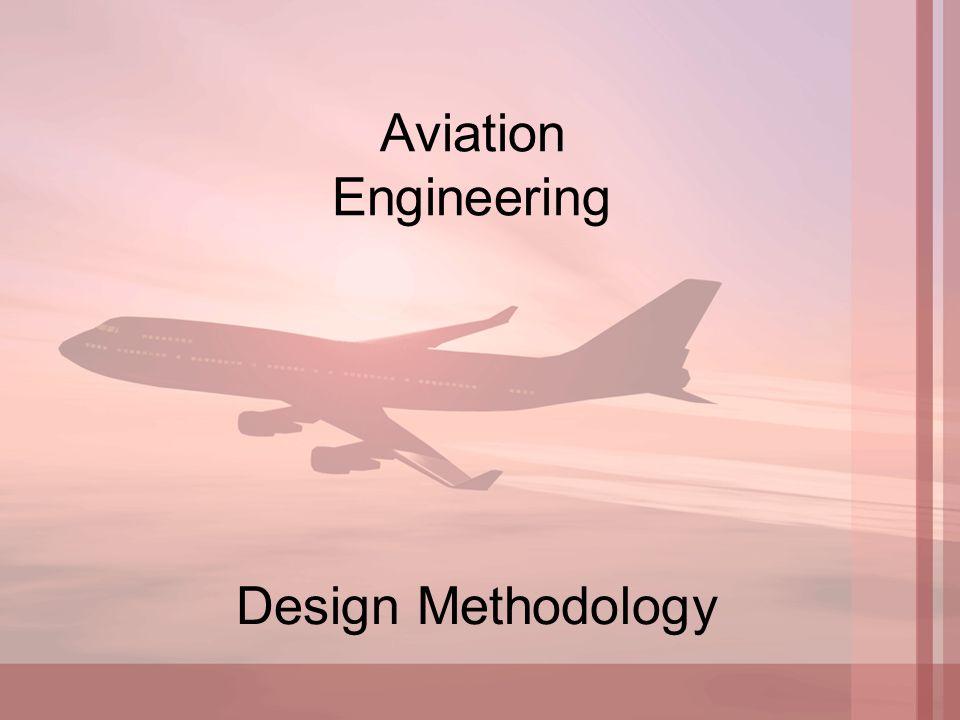 Aviation Engineering Design Methodology