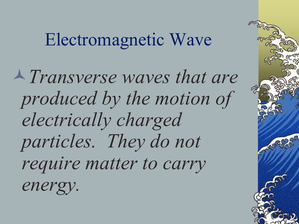 Amplitude The amplitude of a transverse wave is ½ the distance between a crest and a trough.