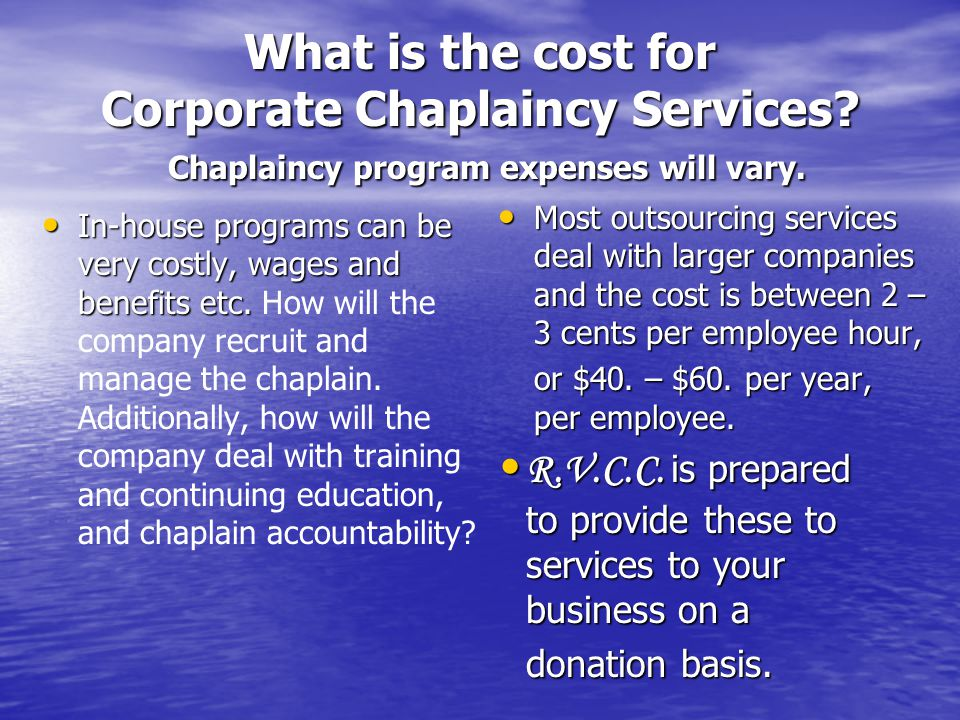 What is the cost for Corporate Chaplaincy Services.