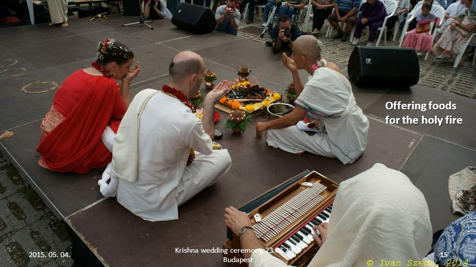 2015. 05. 04. Krishna wedding ceremony, 23.08.2014 Budapest 14 Holding hands with saying common duties