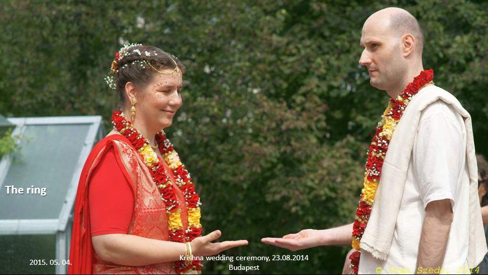 2015. 05. 04. Krishna wedding ceremony, 23.08.2014 Budapest 3 Say now: YES