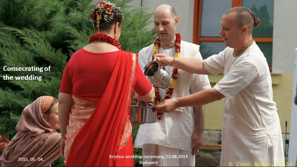 2015. 05. 04. Krishna wedding ceremony, 23.08.2014 Budapest 4 The ring