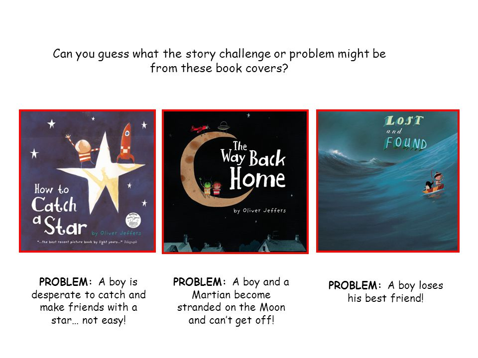 Can you guess what the story challenge or problem might be from these book covers.