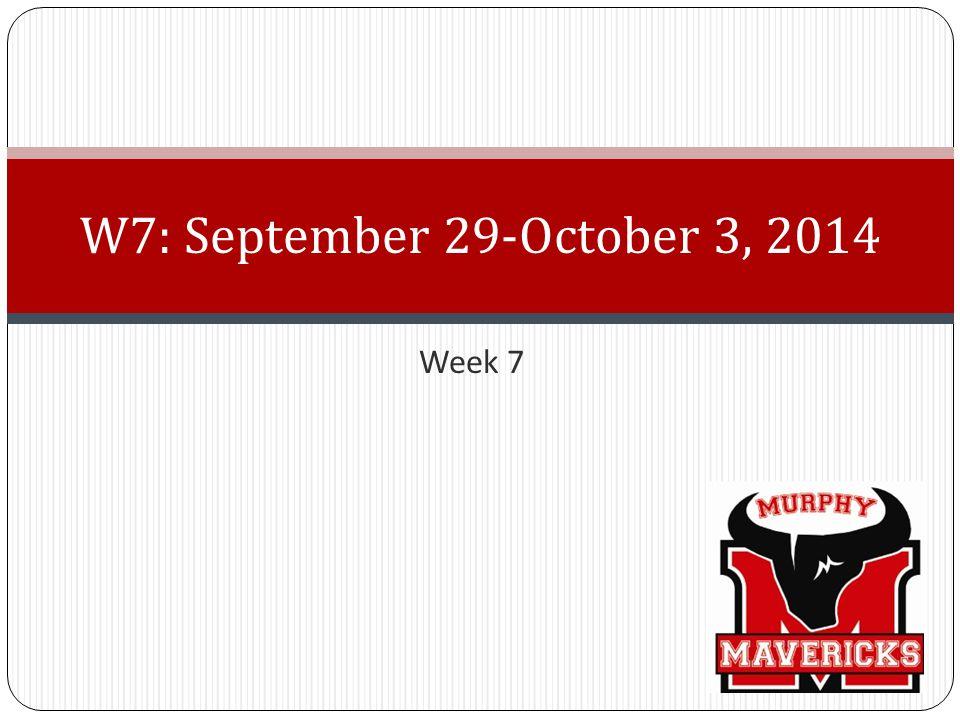Week 7 W7: September 29-October 3, 2014