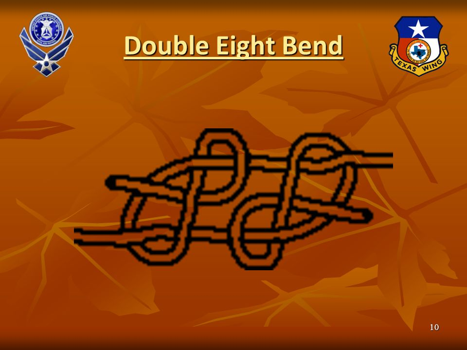 Double Eight Bend 10