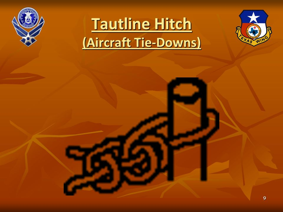 Tautline Hitch (Aircraft Tie-Downs) 9
