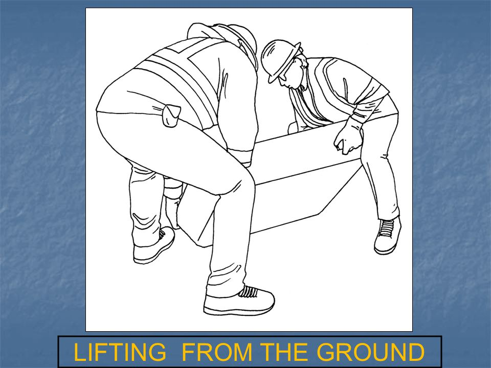 LIFTING FROM THE GROUND