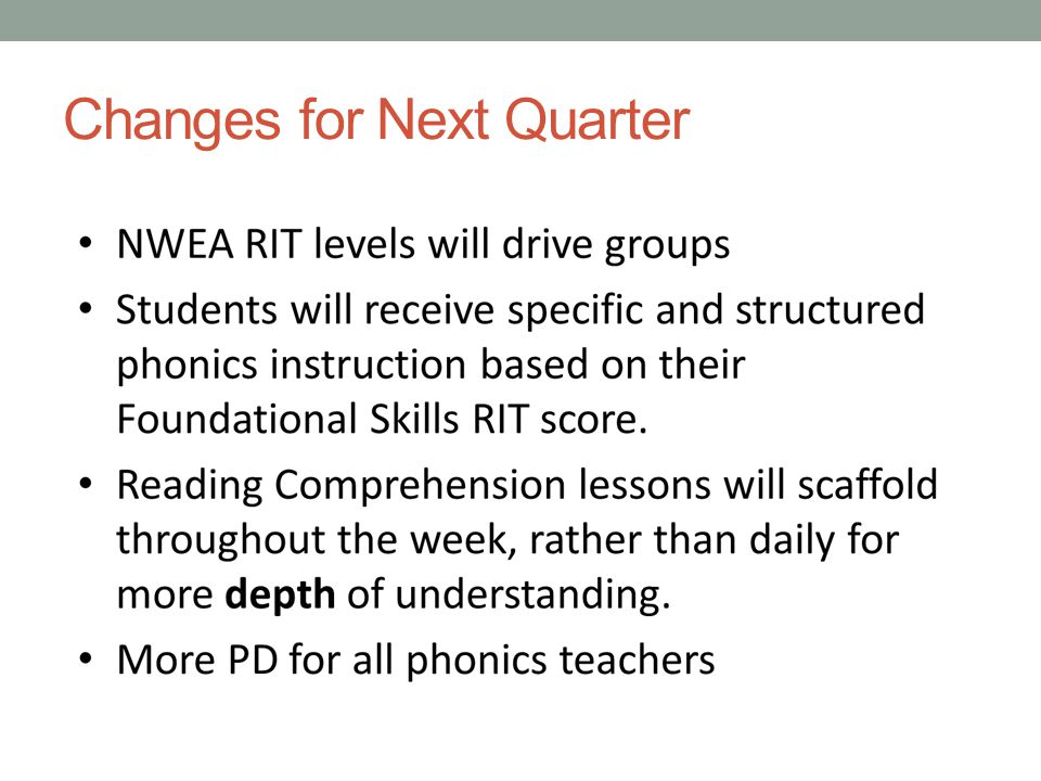 Changes for Next Quarter