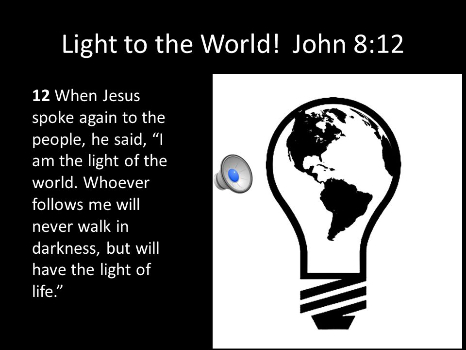 Light to the World.