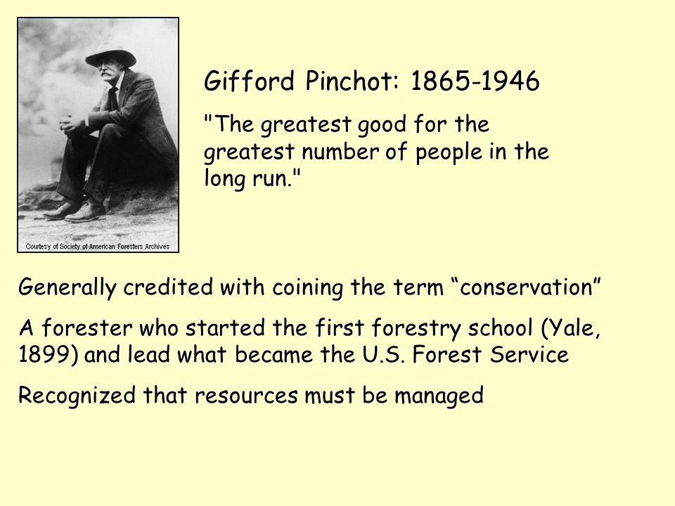 Gifford Pinchot: 1865-1946