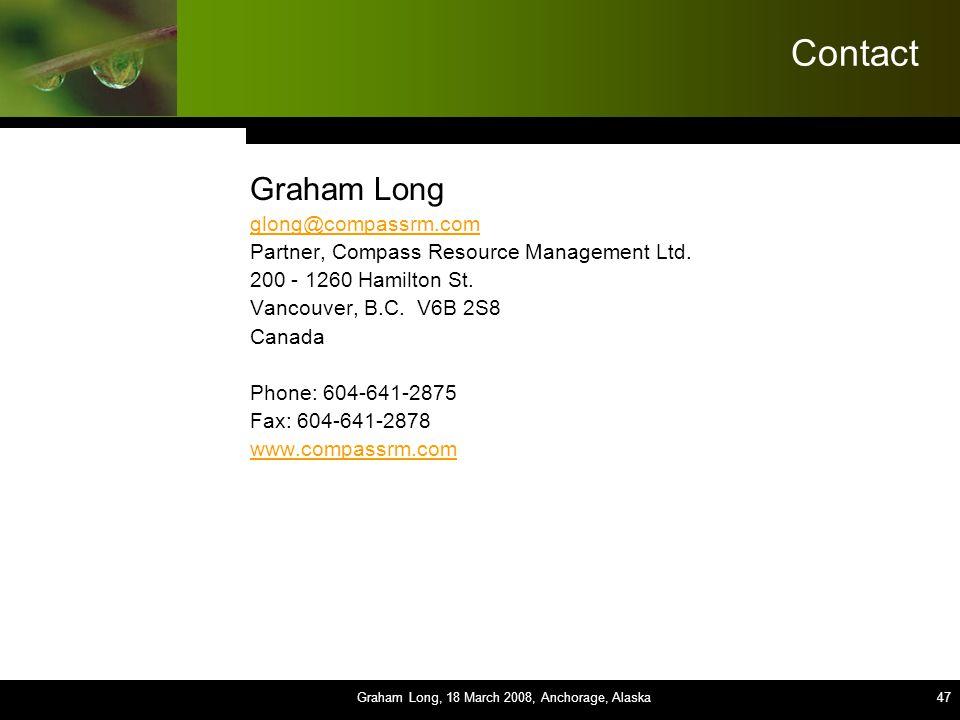 47 Contact Graham Long glong@compassrm.com Partner, Compass Resource Management Ltd.