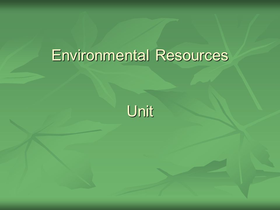 Environmental Resources Unit