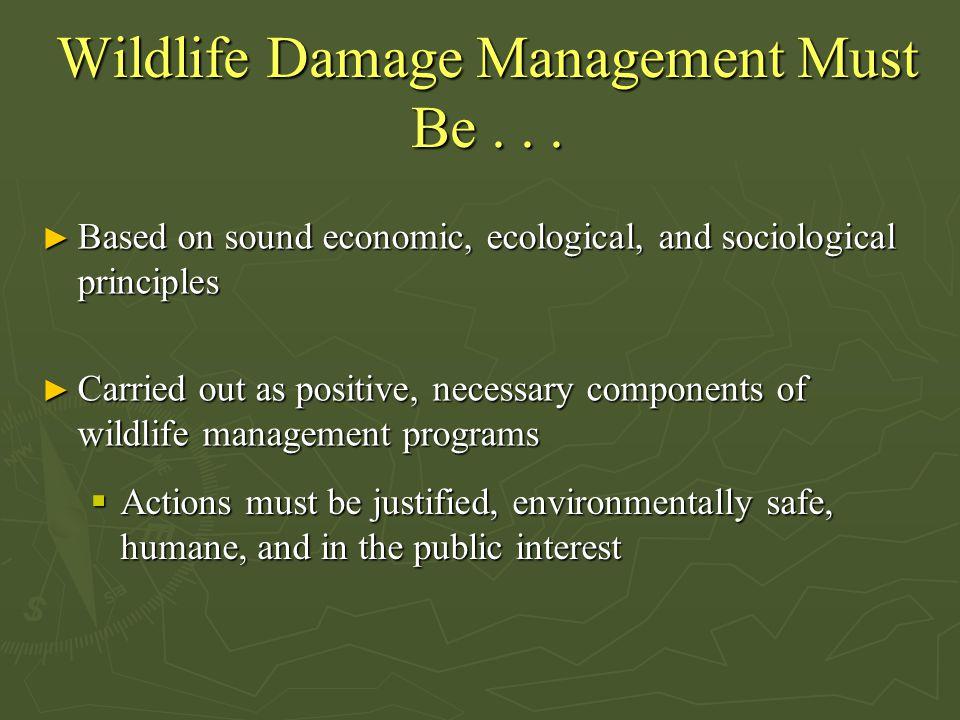 Wildlife Damage Management Must Be...