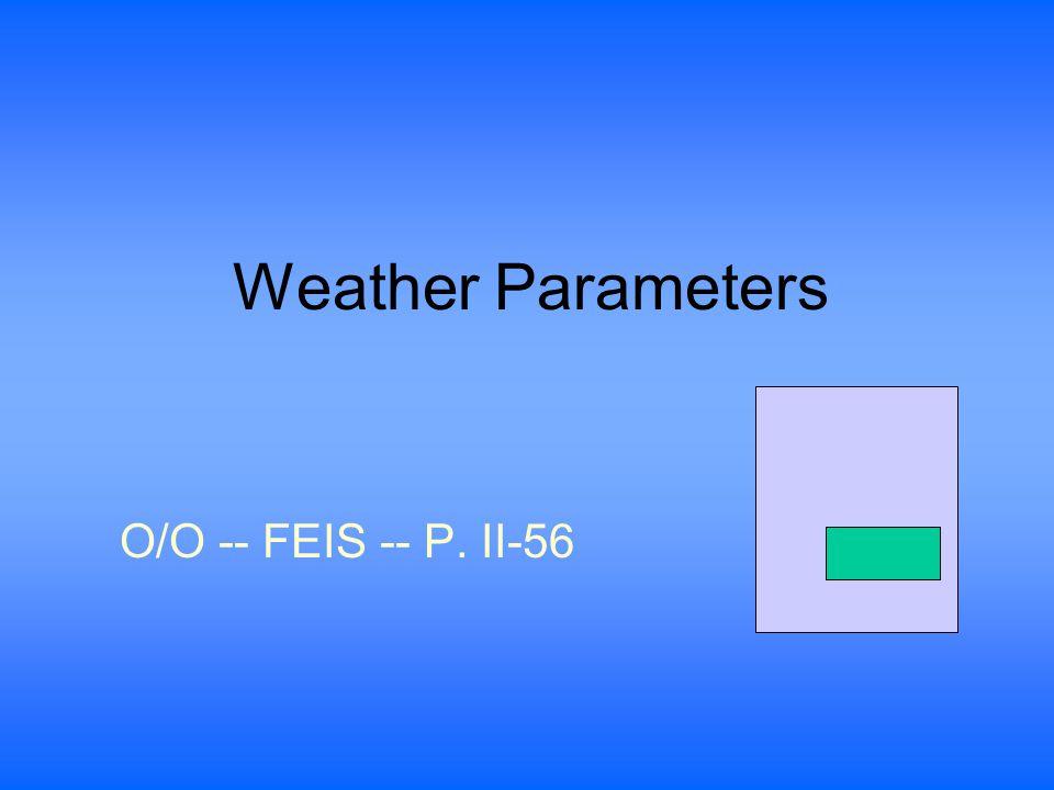Weather Parameters O/O -- FEIS -- P. II-56
