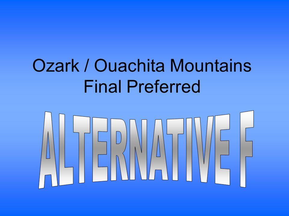 Ozark / Ouachita Mountains Final Preferred