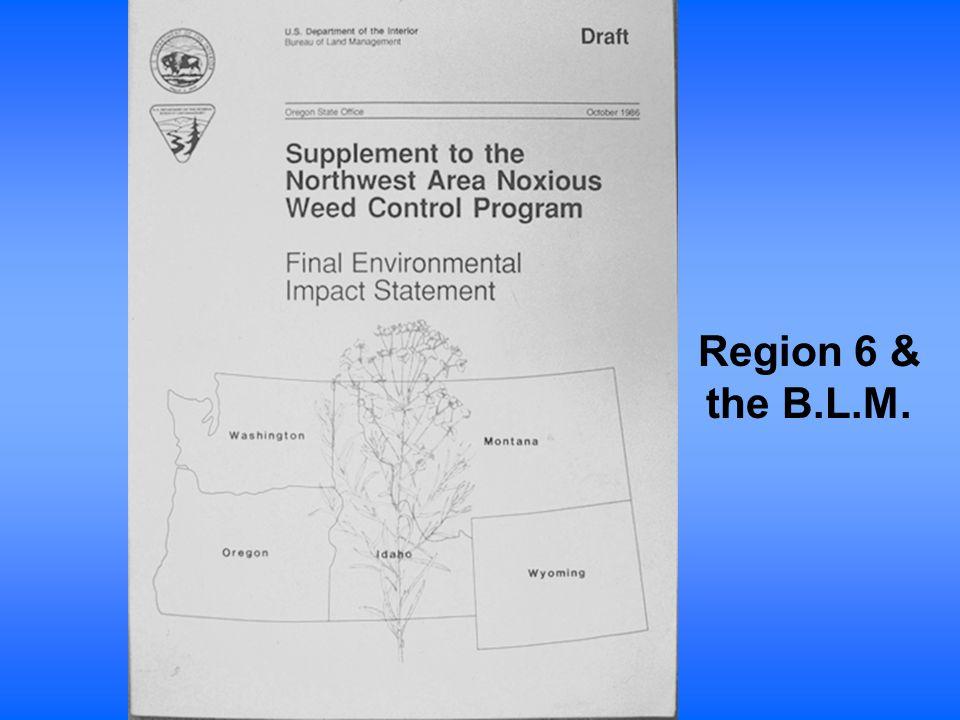 Region 6 & the B.L.M.