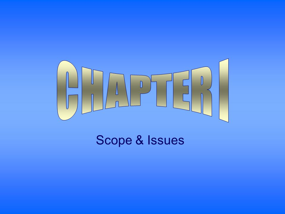 Scope & Issues
