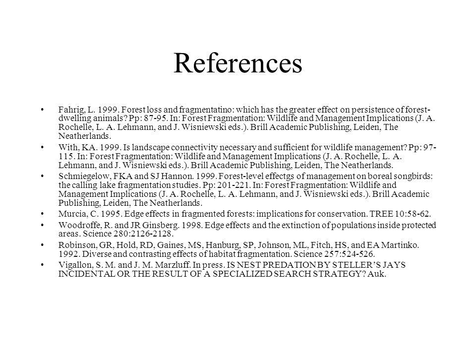 References Fahrig, L. 1999.