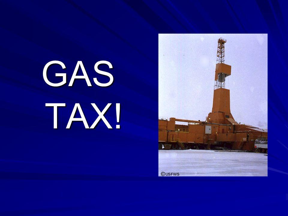 GAS TAX!