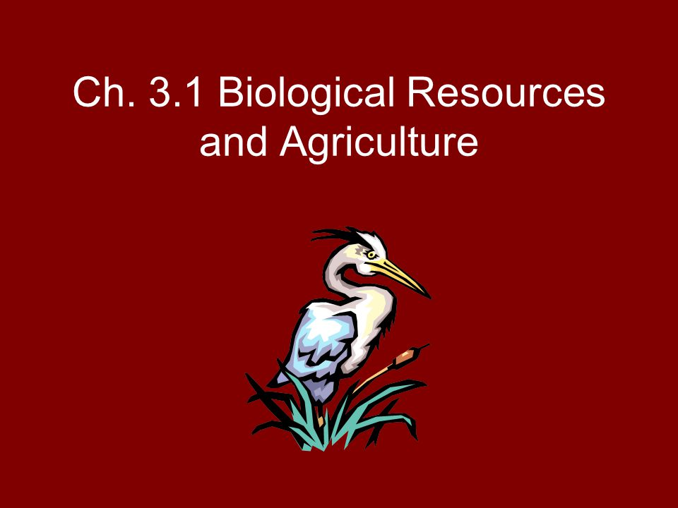 Ch. 3.1 Biological Resources and Agriculture